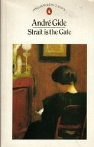 Strait Is The Gate - André Gide