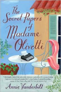 The Secret Papers of Madame Olivetti - Annie Vanderbilt
