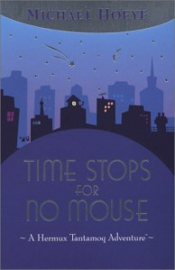 Time Stops for No Mouse - Michael Hoeye, Dale Champlin