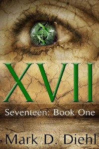 Seventeen: Book One - Mark D. Diehl