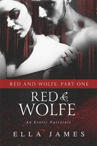 Red & Wolfe, Part I - Ella James