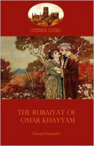 The Rubaiyat of Omar Khayyam - Omar Khayyám, Edward FitzGerald