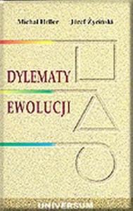 Dylematy ewolucji - Józef Życiński, Michał Heller