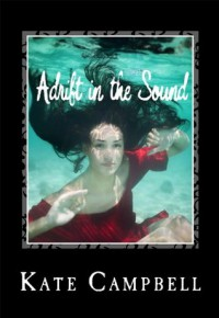 Adrift in the Sound - Kate Campbell, Todd Jason Baker, Ching Lee, Vladimir Piskunov