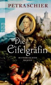 Die Eifelgräfin - Petra Schier