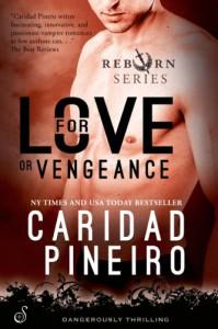 For Love or Vengeance - Caridad Piñeiro