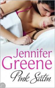 Pink Satin - Jennifer Greene, Jeanne Grant