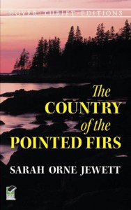 The Country of the Pointed Firs - Sarah Orne Jewett, Jewett