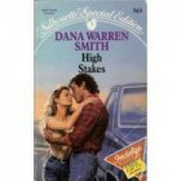 High Stakes - Dana Warren Smith, A.L. Brown