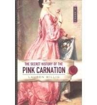 The Secret History of the Pink Carnation  - Lauren Willig