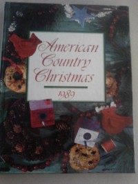 American Country Christmas 1989 - Leisure Arts, Oxmoor House