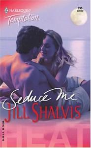 Seduce Me - Jill Shalvis