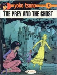 The Prey and the Ghost - Roger Leloup