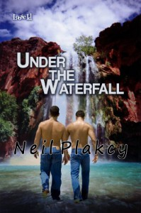 Under the Waterfall - Neil Plakcy