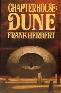 Chapterhouse: Dune (Dune, #6) - Frank Herbert