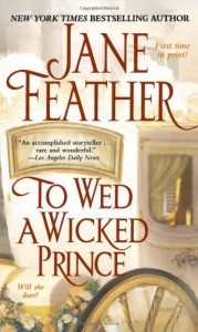 To Wed a Wicked Prince - Jane Feather