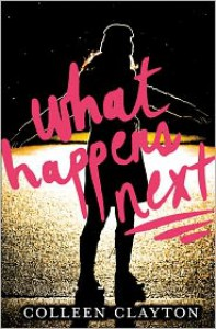 What Happens Next - Colleen Clayton