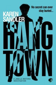Hangtown - Karen Sandler