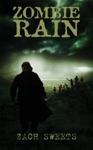 Zombie Rain - Zach Sweets