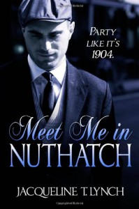 Meet Me in Nuthatch - Jacqueline T. Lynch