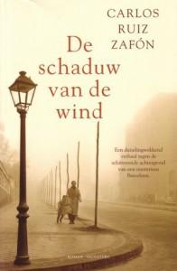 De schaduw van de wind (Het Kerkhof der Vergeten Boeken, #1) - Carlos Ruiz Zafón, Nelleke Geel