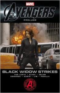 Marvel's the Avengers: Black Widow Strikes - Fred Van Lente, Wellington Alves, Renato Arlem, Neil Edwards