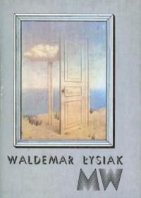 """MW"" - Waldemar Łysiak"