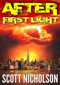 After: First Light (After, #0.5) - Scott Nicholson