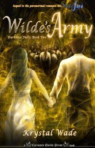 Wilde's Army (Darkness Falls) - Krystal Wade
