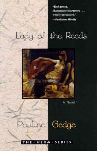Lady of the Reeds - Pauline Gedge