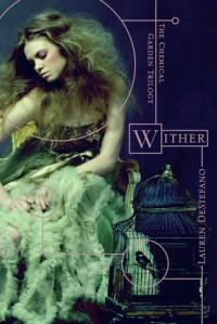 Wither - Lauren De Stefano