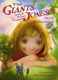 The Giants and the Joneses - Julia Donaldson, Greg Swearingen