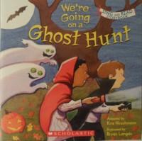 We're Going On a Ghost Hunt - Kris Hirschmann, Bryan Langdo