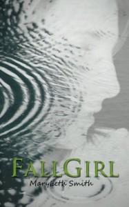 Fall Girl - Marybeth Smith