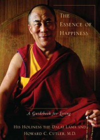 The Essence of Happiness - Dalai Lama XIV, Howard C. Cutler