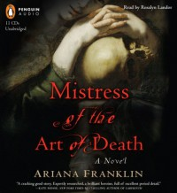 Mistress of the Art of Death - Ariana Franklin, Rosalyn Landor