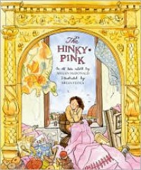 Hinky-Pink: An Old Tale - Retold by Megan McDonald,  Brian Floca (Illustrator)