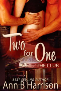 Two for One (The Club, #1) - Ann B. Harrison