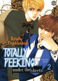 Totally Captivated Side Story: Totally Peeking Under the Sheets Volume 2 - Hajin Yoo