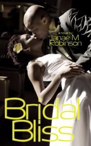 Bridal Bliss (Bridal Bliss Series) - Janae M. Robinson
