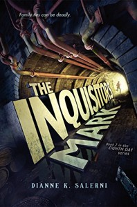 The Inquisitor's Mark (The Eighth Day) - Dianne K. Salerni