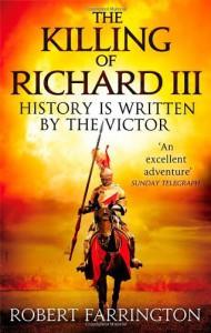 The Killing of Richard III  - Robert Farrington