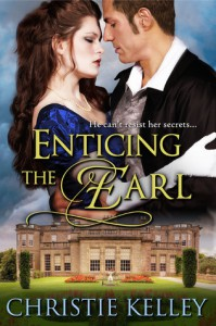 Enticing the Earl - Christie Kelley
