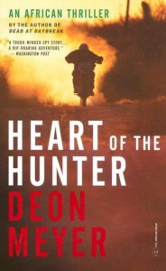 Heart of the Hunter - Deon Meyer