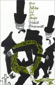 Der Richter und sein Henker - Friedrich Dürrenmatt, William Gillis, John J. Neumaier