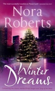 Winter Dreams: Blithe Image / Song of the West - Nora Roberts