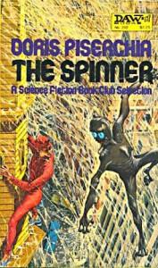 The Spinner - Doris Piserchia