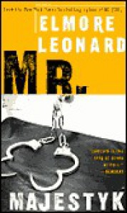 Mr. Majestyk - Elmore Leonard