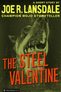 The Steel Valentine - Joe R. Lansdale