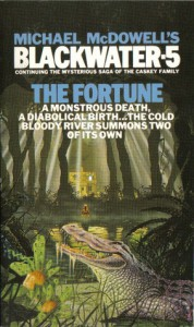 Blackwater 5: The Fortune - Michael McDowell